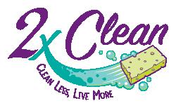 2x Clean - Clean Less. Live More.
